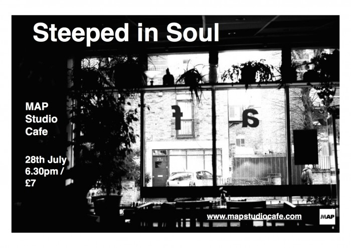 Steeped in soul 28 july